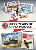 Sixty Years of Airfix Models by Jeremy Brook(2016-02-02) - The Crowood Press UK - 02/02/2016
