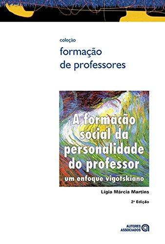 A Formação Social da Personalidade do Professor: um Enfoque Vigotskiano