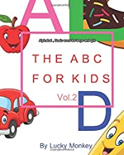 The ABC For Kids: Alphabet , Basic word for boys and girl Vol.2