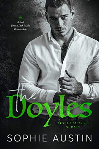 The Doyles Complete Series: A Dark Boston Irish Mafia Romance