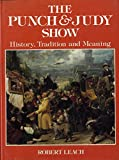 The Punch and Judy Show: Tradition and Meaning