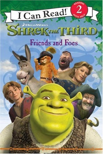 Shrek the Third: Friends and Foes (I Can Read Book 2)の詳細を見る
