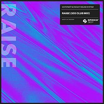 Raise (303 Club Mix)