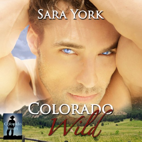 Colorado Wild audiobook cover art