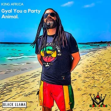 Gyal You A Party Animal (Spanish Version)