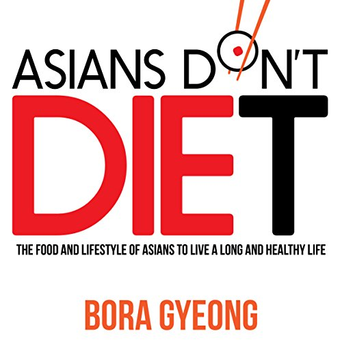 Asians Don't Diet  By  cover art
