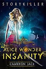 Insanity: Alice Wonder Series 1