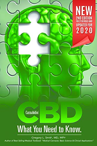 CBD: What You Need to Know: Second Edition