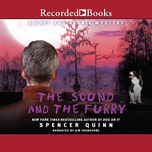 The Sound and the Furry Audiobook By Spencer Quinn cover art