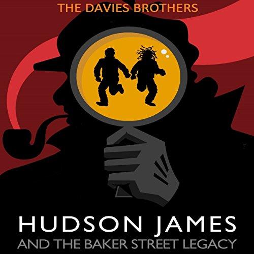 Hudson James & the Baker Street Legacy audiobook cover art