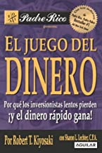By Robert T. Kiyosaki El Juego del Dinero (Padre Rico) (Tra) [Paperback]