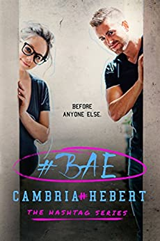 #Bae (The Hashtag Series Book 8) by [Cambria Hebert]