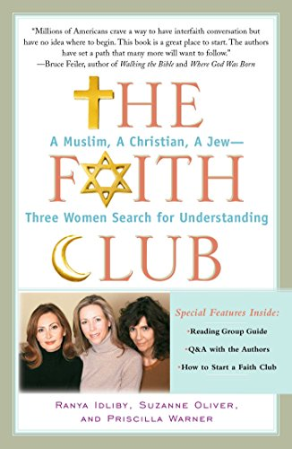 The Faith Club: A Muslim, A Christian, A Jew-- Three Women Search for Understanding (English, Arabic and Hebrew Edition)