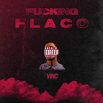 Fucking Flaco
