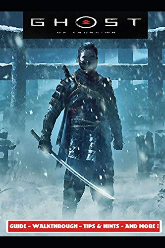 Ghost of Tsushima Guide - Walkthrough - Tips & Hints - And More!