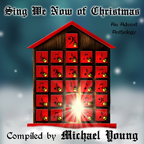 Sing We Now of Christmas audiobook cover art