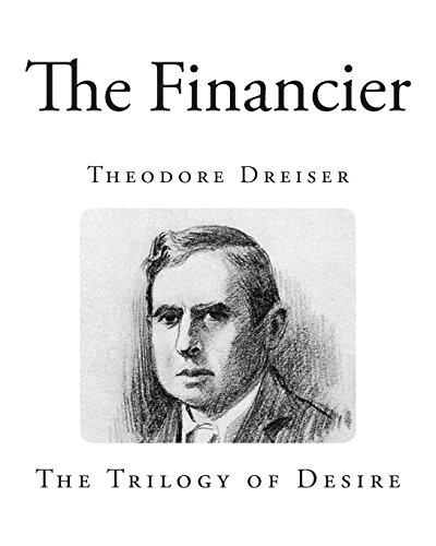 The Financier (Classic Theodore Dreiser Novels - The Financier)