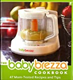 The Baby Brezza Cookbook