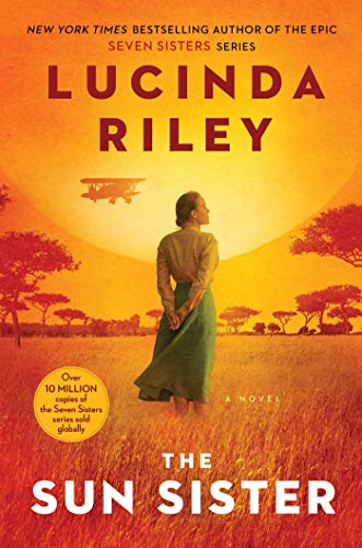 The Sun Sister: A Novel (The Seven Sisters Book 6)