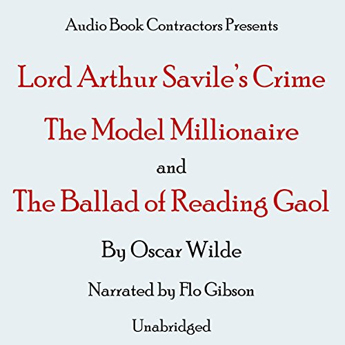 'Lord Arthur Savile's Crime', 'A Model Millionaire' and 'The Ballad of Reading Gaol' audiobook cover art