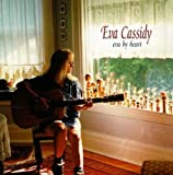 "album cover: Eva Cassidy, ""Eva by Heart"""