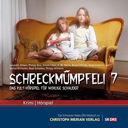 Schreckmümpfeli 7. Das Kulthörspiel für wohlige Schauder cover art