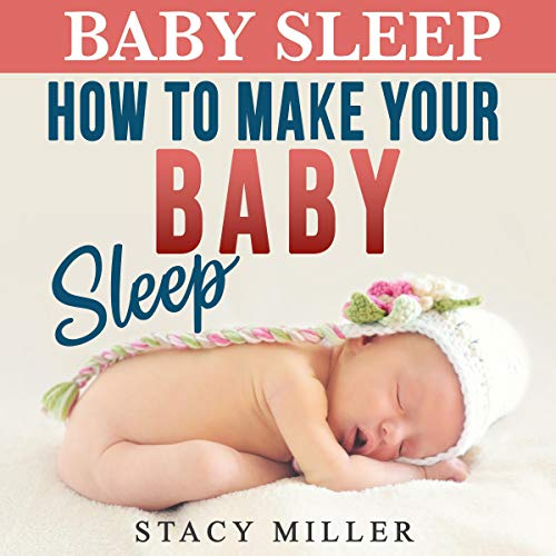 How to Make Your Baby Sleep audiobook cover art