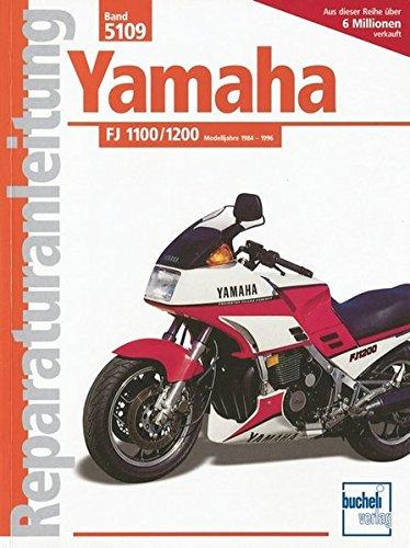 Yamaha FJ 1100 / 1200: Modelljahre 1984-1996 (Reparaturanleitungen)