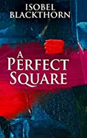 A Perfect Square: Large Print Hardcover Edition
