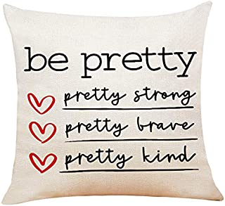 XUWELL Inspirational Quotes Be Pretty Strong Pretty Brave Pretty Kind Cotton Linen Throw Pillow Cover, Cushion Case for So...