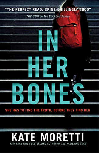 In Her Bones by [Kate Moretti]