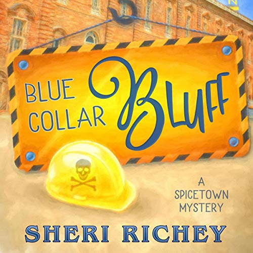Blue Collar Bluff Audiobook By Sheri Richey cover art