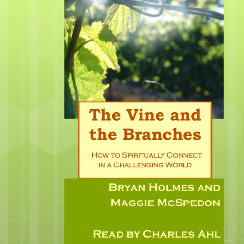 The Vine and the Branches  By  cover art
