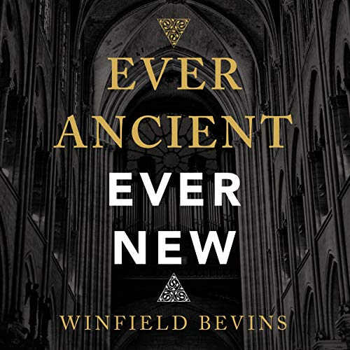 Ever Ancient, Ever New audiobook cover art