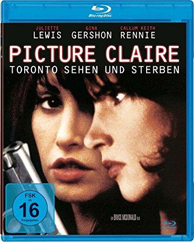 Picture Claire - Toronto sehen und sterben [Blu-ray]
