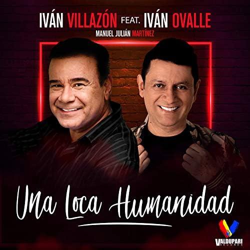 Iván Villazón feat. Iván Ovalle & Manuel Julián