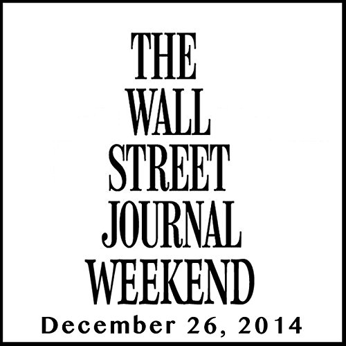 Weekend Journal 12-26-2014 audiobook cover art