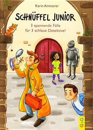 Schnüffel Junior - 3 spannende Fälle für 3 schlaue Detektive!