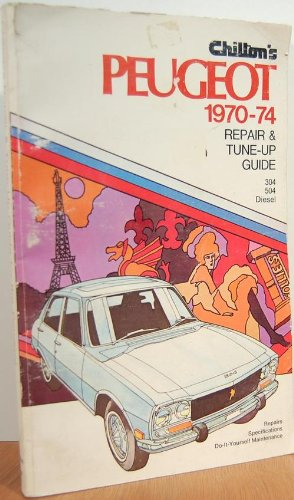 Repair and Tune-up Guide for Peugeot: 1970-74 v. 2