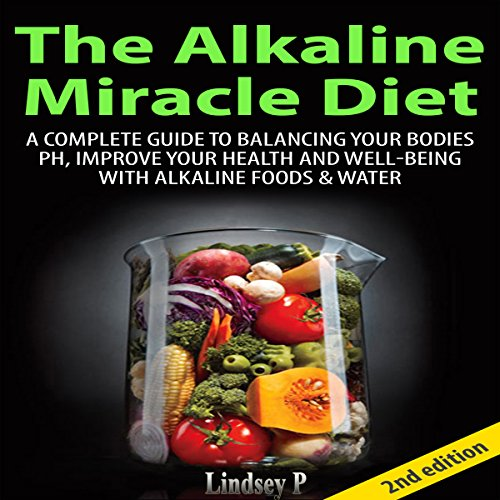 The Alkaline Miracle Diet 2nd Edition audiobook cover art