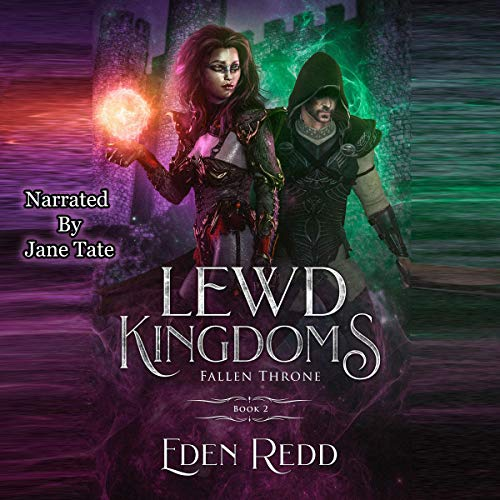 Lewd Kingdoms, Book 2: Fallen Throne audiobook cover art