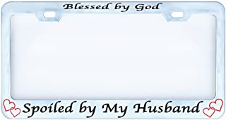 customamericans Blessed by God Spoiled by My Husband License Plate Frame Tag Auto Car Truck Religious Funny Humor Chrome Metal