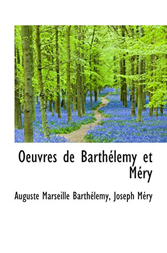 Oeuvres de Barthélemy et Méry
