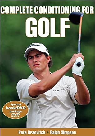 Complete Conditioning for Golf (Complete Conditioning for Sports Series) by Pete Draovitch Ralph Simpson(2007-05-25)