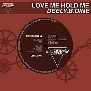 Love Me Hold Me