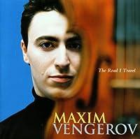 Maxim Vengerov - The Road I Travel (1997-04-01)