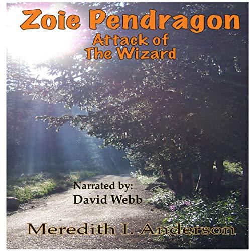 Zoie Pendragon: Attack of the Wizard Titelbild