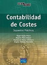 Contabilidad de costes. Supuestos practicos by Ángel;y otros Tejada Ponce (1905-06-26)