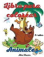 Libro para colorear animales: Increíble y fácil libro para colorear para los niños / dibujos para colorear con animales divertidos / incluye muchas categorías de animales / para niños de 3 años +