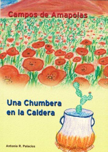 Campos de Amapolas / Una Chumbera en la Caldera